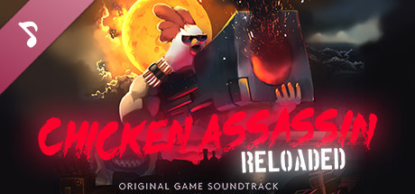 Chicken Assassin: Reloaded - Soundtrack