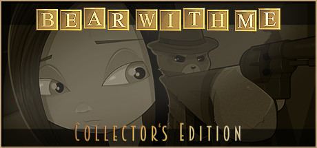 Bear With Me Collector's Edition