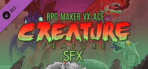 RPG Maker VX Ace - Creature Feature SFX