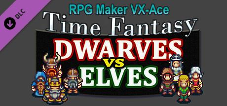 RPG Maker VX Ace - Time Fantasy Add-on: Dwarves Vs Elves