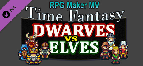 RPG Maker MV - Time Fantasy Add-on: Dwarves Vs Elves on Steam