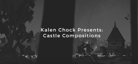 Kalen Chock Presents: Castle Compositions