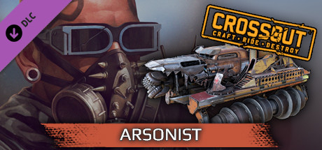 Crossout - Arsonist pack
