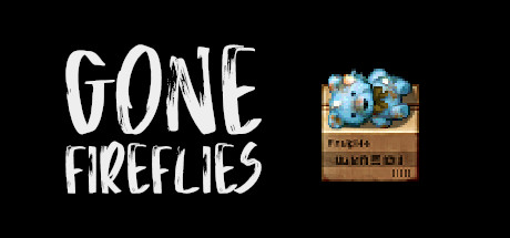 Gone Fireflies