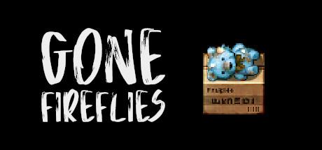 Teaser image for Gone Fireflies