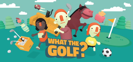 WHAT THE GOLF? cover art
