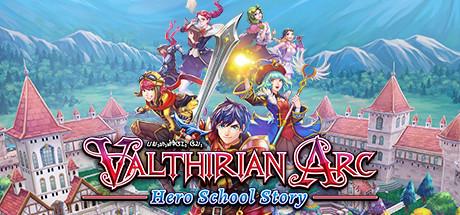 Valthirian Arc: Hero School Story on Steam
