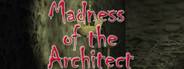 Madness of the Architect