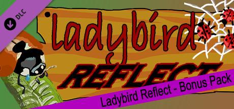 Ladybird Reflect - Bonus Pack