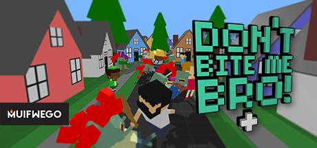 Don't Bite Me Bro! + Free Download