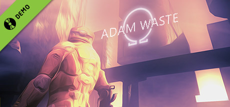 Adam Waste Demo