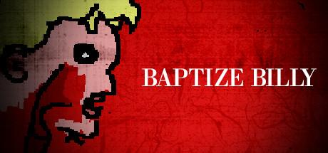 Baptize Billy