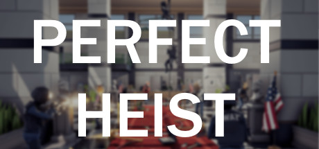 Teaser image for Perfect Heist