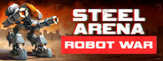 Steel Arena: Robot War