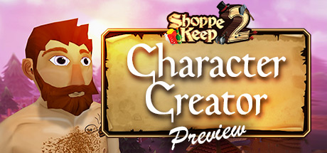 Shoppe Keep 2 Character Creator Preview