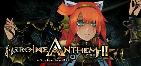 Heroine Anthem Zero 2  -Scars of Memories-