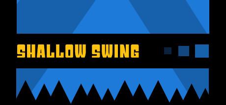 Shallow Swing