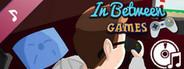 In Between Games - Soundtrack