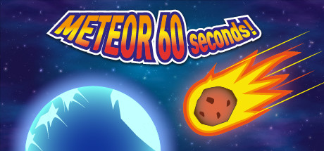 Meteor 60 Seconds! on Steam