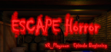 VR_PlayRoom : Episode Beginning (Escape Room - Horror)