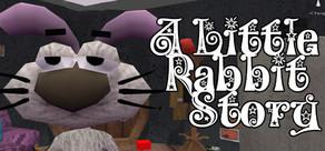 A Little Rabbit Story cover art