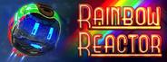 Rainbow Reactor