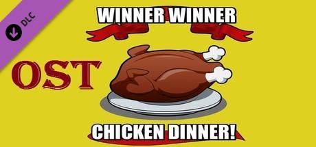 Winner Winner Chicken Dinner! - Ost