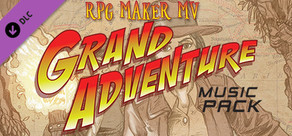 RPG Maker MV - Grand Adventure Music Pack