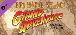 RPG Maker VX Ace - Grand Adventure Music Pack