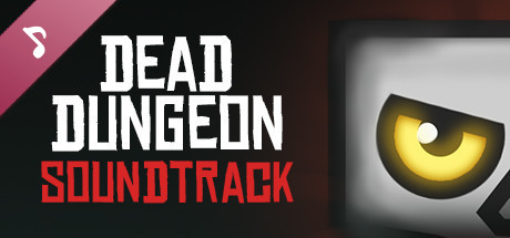 Dead Dungeon - Soundtrack + Art