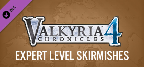 Valkyria Chronicles 4 - Expert Level Skirmishes