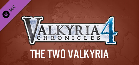 Valkyria Chronicles 4 - The Two Valkyria