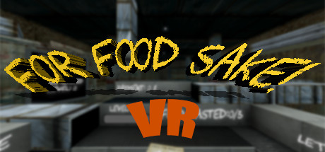 For Food Sake! VR