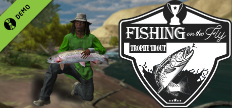 Fishing on the Fly Demo