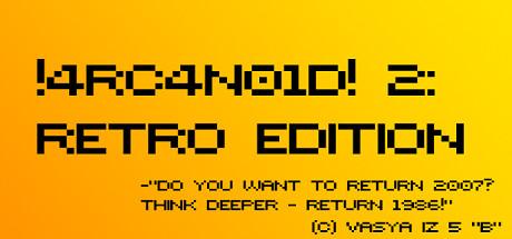 !4RC4N01D! 2: Retro Edition cover art