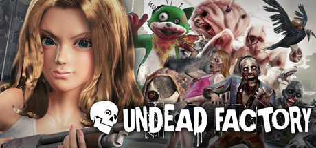 UNDEAD FACTORY:Zombie Pandemic