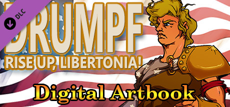 Drumpf: Rise Up, Libertonia! Digital Artbook