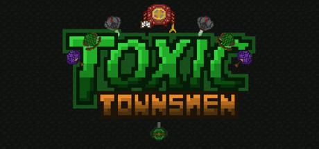 Toxic Townsmen [steam key]
