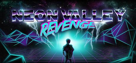 Neon Valley: Revenge