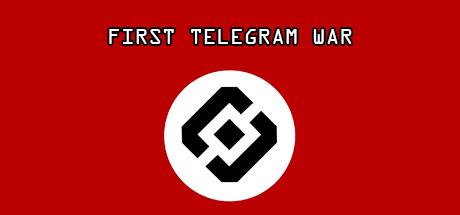 FIRST TELEGRAM WAR