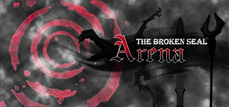 The Broken Seal: Arena