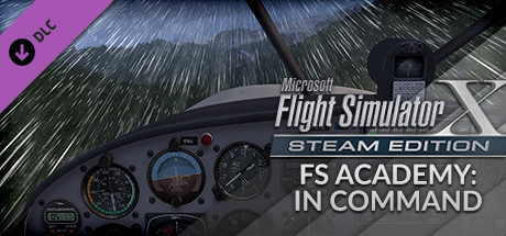 FSX Steam Edition: FS Academy: In Command Add-On