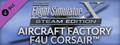 FSX Steam Edition: Aircraft Factory F4U Corsair™ Add-On