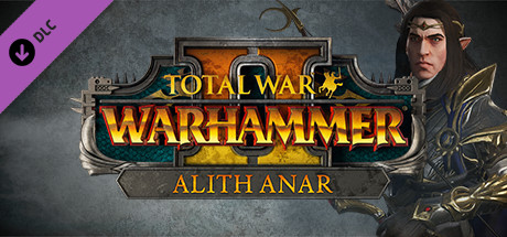Total War: WARHAMMER II - Alith Anar
