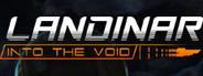 Landinar: Into the Void