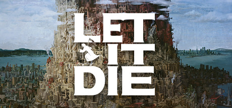 LET IT DIE on Steam