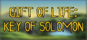 Gift of Life: Key of Solomon cover art