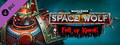Warhammer 40,000: Space Wolf - Fall of Kanak-dlc