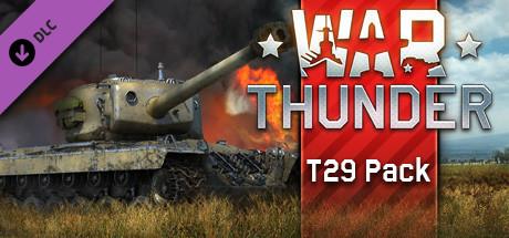 War Thunder - T29 Pack