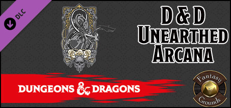 Fantasy Grounds - D&D: Unearthed Arcana on Steam